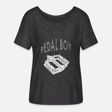 Pedale Pedal Boy! - Frauen Fledermaus T-Shirt