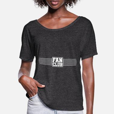 Fan Club fan club - Women's Batwing T-Shirt