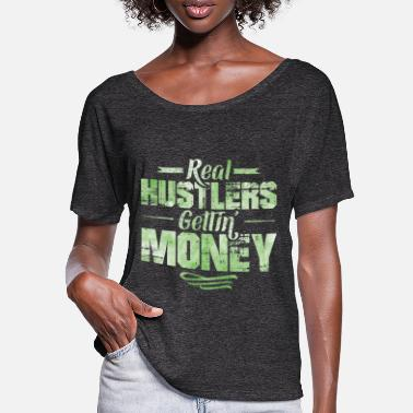 Dollar Hustle Hip Hop Rap Spruch Money - Frauen Fledermaus T-Shirt