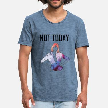 Today Day Bad day not today - Men's Vintage T-Shirt