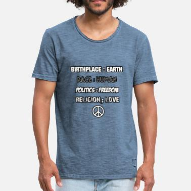 Birthplace BIRTHPLACE EARTH RACE HUMAN RELIGION LOVE PEACE - Men's Vintage T-Shirt