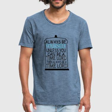 Always be yourself - Men's Vintage T-Shirt