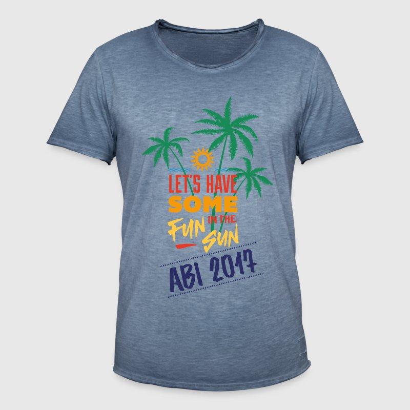 Abitur 2017 Shirt Let's have some fun in the sun - Männer Vintage T-Shirt