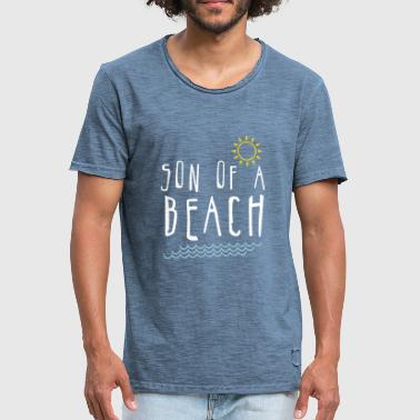 Son of a beach - Männer Vintage T-Shirt