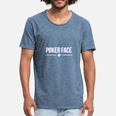 Pokerface pokerface - T-shirt vintage Homme