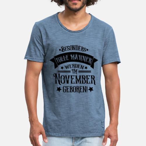 Geboren Im November Geburtstag Mann Manner Vintage T Shirt Spreadshirt