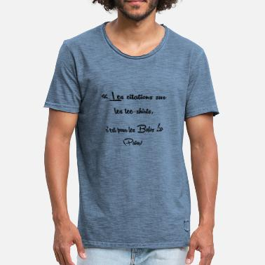 Connard Citation les citationns - T-shirt vintage Homme
