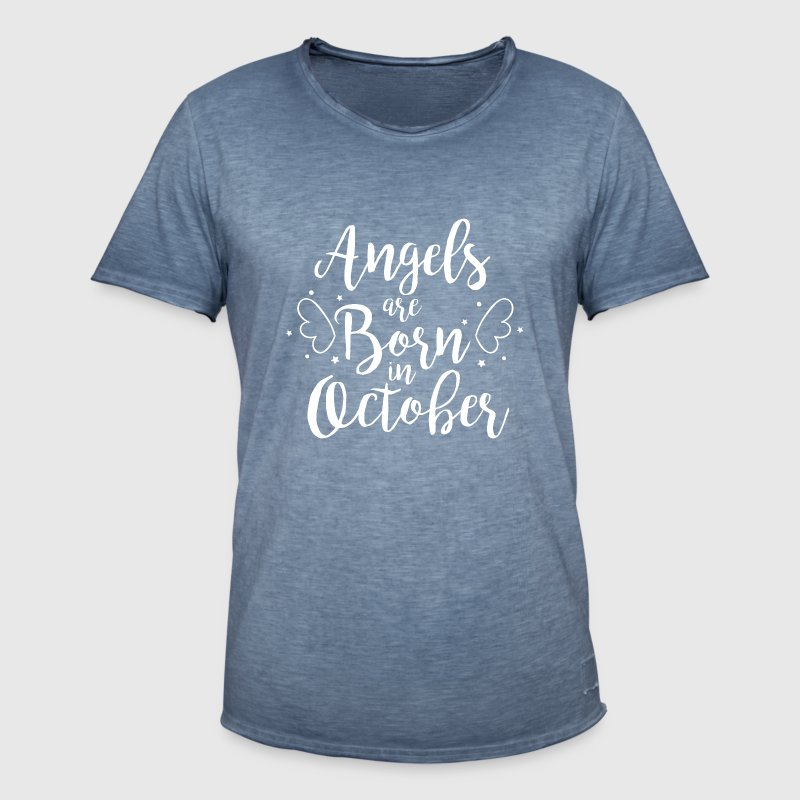 Angels are born in October - Men's Vintage T-Shirt