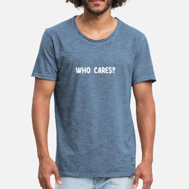 Foute Party Voetbal Who cares? Gift cool gezegde - Mannen Vintage T-shirt