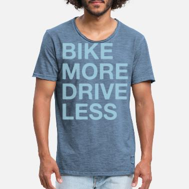 Bike, bike more drive less - Men's Vintage T-Shirt