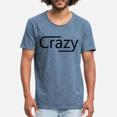 Crazy - Men's Vintage T-Shirt