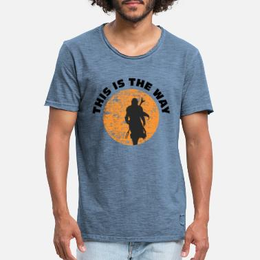 This is the way - Men's Vintage T-Shirt