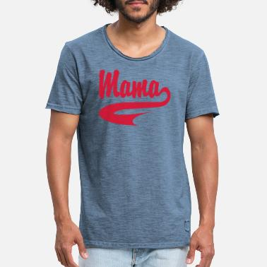 Collegestyle Mama CollegeStyle - Männer Vintage T-Shirt