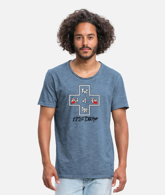 Motive T-Shirts - HeDidItForMeItsDone - Men's Vintage T-Shirt vintage denim