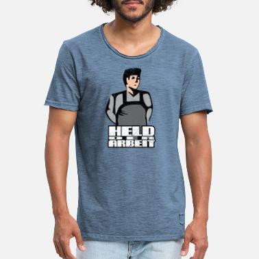 Labour Hero of Labour - Workers Hero (oldstyle) - Men's Vintage T-Shirt