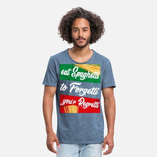 Love T-Shirts - Eat Spaghetti To Forgetti Your Regretti Pasta Love - Men's Vintage T-Shirt vintage denim