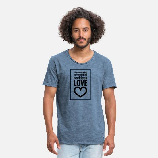 Love T-Shirts - Daring love Jesus praise - Men's Vintage T-Shirt vintage denim