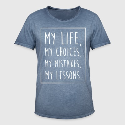 Life Choices Mistakes Lessons - Men's Vintage T-Shirt