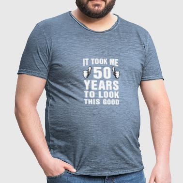 It Took Me 50 Years To Look This Good - Men's Vintage T-Shirt