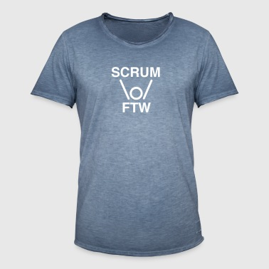 SCRUM FTW - scrum for the win - Männer Vintage T-Shirt