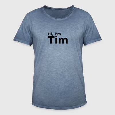 Hi, I'm Tim - Men's Vintage T-Shirt