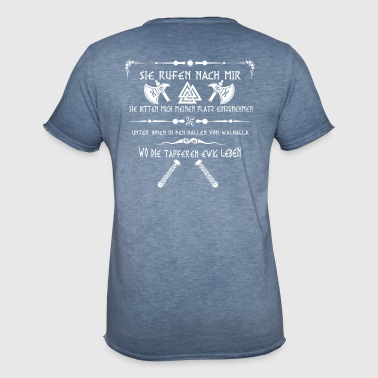Vikings, they call upon me ... - Men's Vintage T-Shirt