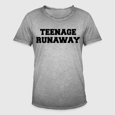 Teenage Runaway Funny Quote - T-shirt vintage Homme