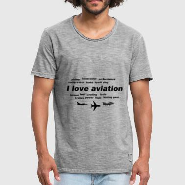 Aviation Love I love aviation - Men's Vintage T-Shirt