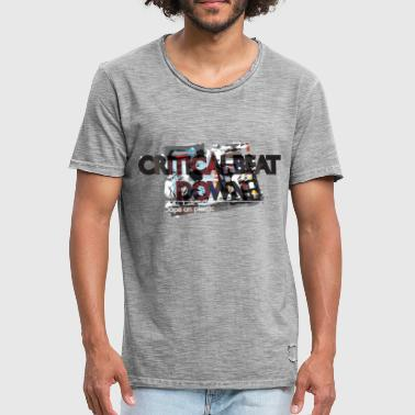 Criticism Critical - Men's Vintage T-Shirt