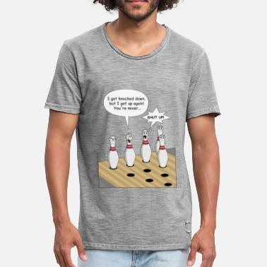 10-pin-bowling Bowling Pin Sings I Get Knocked Down - Men's Vintage T-Shirt