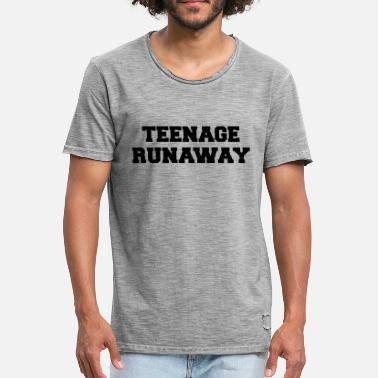Teenager Teenage Runaway Funny Quote - T-shirt vintage Homme