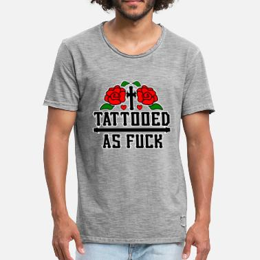 Tattoo Art Tattoo tattoo Funny saying tattoo - Men's Vintage T-Shirt
