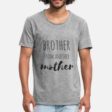 Brother From Another Mother Brother from another Mother - Männer Vintage T-Shirt