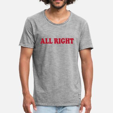 All Right All Right Quote - Men's Vintage T-Shirt