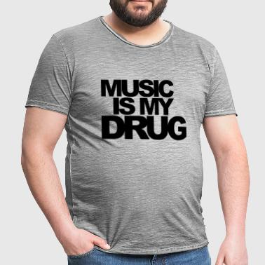 Music Is My Drug EDM Quote - Koszulka męska vintage