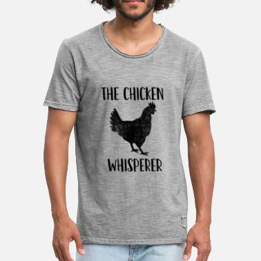 9dd4f920 Raising Chickens The Chicken Whisperer - Poultry Farmer: Raising -  Men's. Men's Vintage T-Shirt