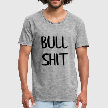 Loopy Funny bullshit design - Men's Vintage T-Shirt