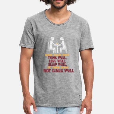 Dining Dine Well - Men's Vintage T-Shirt