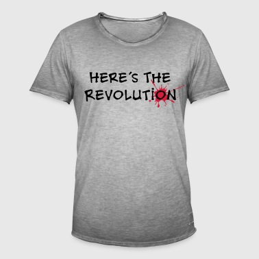 Here's the Revolution, Dark Wave, Anarchie, where - Männer Vintage T-Shirt