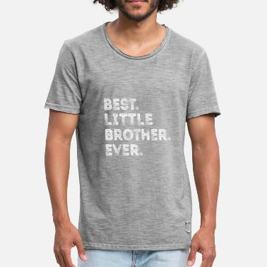 Little Brother BEST LITTLE BROTHER EVER The best little brother - Men's Vintage T-Shirt
