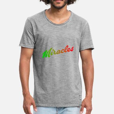 Miracle miracles - Men's Vintage T-Shirt