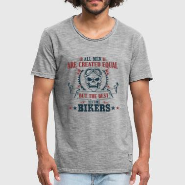 Men become the best bikers - Männer Vintage T-Shirt