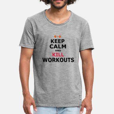 Kill Workout KEEP CALM AND KILL WORKOUTS - SIMPLE - Men's Vintage T-Shirt