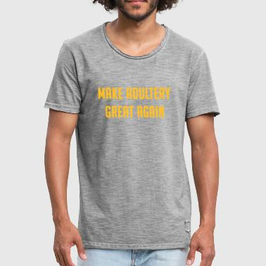 MAKE ADULTERY GREAT AGAIN - Men's Vintage T-Shirt