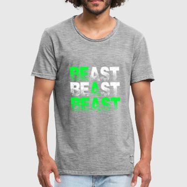 Beast Beast Beast Motivation - Men's Vintage T-Shirt