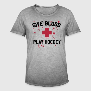 GIVE BLOOD PLAY HOCKEY - Männer Vintage T-Shirt