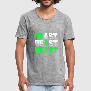 Beast Beast Beast Motivation - Mannen Vintage T-shirt