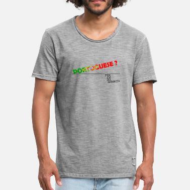 77f6598311 Portugués ¿PORTUGUÉS  SÍ. Entonces que - Camiseta vintage hombre