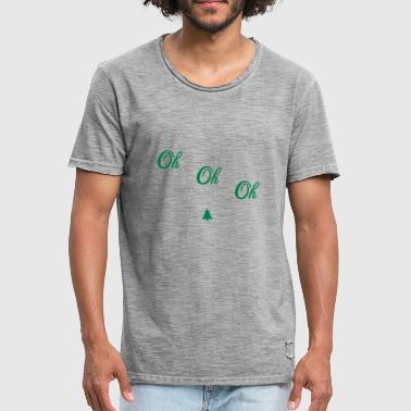 Oh oh oh - Men's Vintage T-Shirt