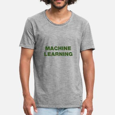 Machine Learning Machine Learning - Men's Vintage T-Shirt